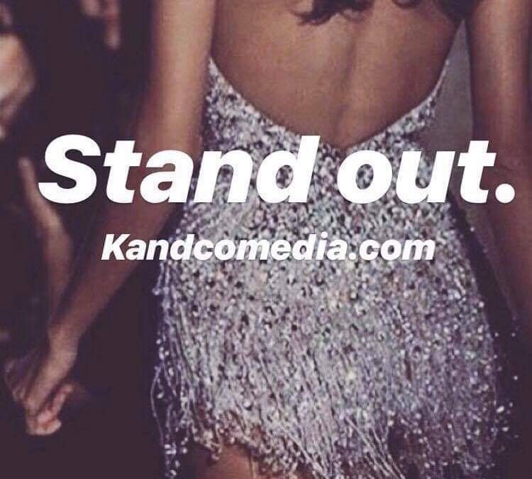 STAND OUT FROM THE CROWD!